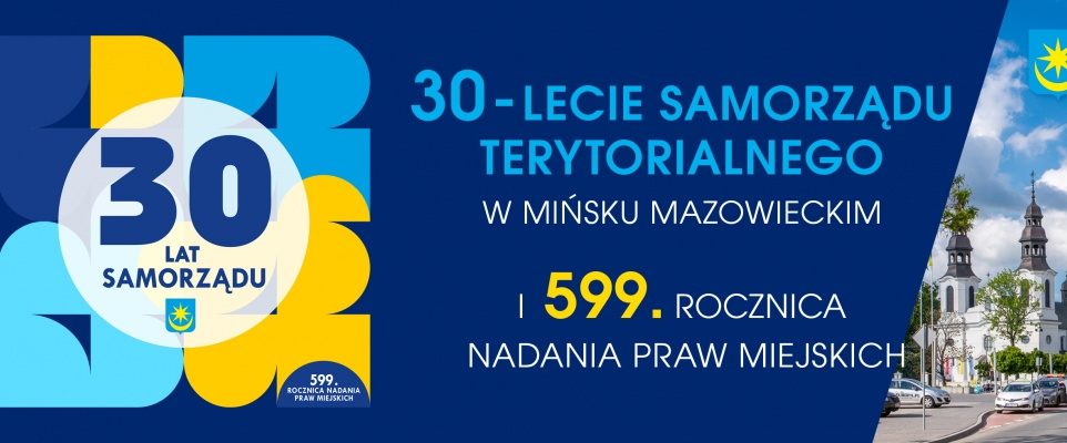 30 lat samorządu, 599 lat miasta